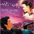 Smile on me [レーベルゲートCD+DVD]<初回生産限定盤>