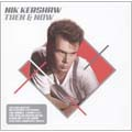 Then And Now (The Very Best Of Nik Kershaw)