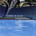 DE RAAFF:ORCHESTRAL WORKS:UNISONO FOR LARGE ORCHESTRA/PIANO CONCERTO/ETC:ED SPANJAARD(cond)/ACO/ETC