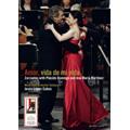 Amor, Vida de Mi Vida / Jesus Lopez Cobos, Mozarteum Orchester Salzburg, etc