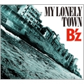 MY LONELY TOWN [CD+DVD]<初回限定盤>