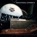 ROCK'N'ROLL GYPSIES 2  [CD+DVD]