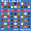 TOMOYO HARADA LIVE Blue Orange Tour