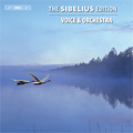 The Sibelius Edition Vol.3; Voice & Orchestra (日本語解説付)