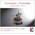 G.Verrando: Orchestral Works -Triptych, Sottile, Agile, Polyptich / Pierre-Andre Valade(cond), RAI National SO