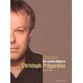 Schubert: Die Schone Mullerin D.795 / Christoph Pregardien, Michael Gees