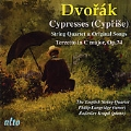 Dvorak: Cypresses - for String Quartet B.152 & Songs 1-18, Terzetto Op.74 / Philip Langridge(T), Radoslav Kvapil(p), English String Quartet