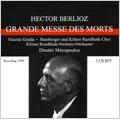 Berlioz: Grande Messe des Morts -Requiem Op.5 (8/26/1956), Symphonie Fantastique Op.14 (4/14/1957) / Dimitri Mitropoulos(cond), WDR Symphony Orchestra, NYP, etc