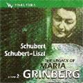 THE LEGACY OF MARIA GRINBERG VOL.2:SCHUBERT:4 IMPROMPTUS OP.90/VALSES ET LANDLER/SCHUBERT-LISZT:LIEDER TRANSCRIPTIONS/