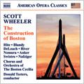 Wheeler: The Construction of Boston / Donald Teeters(cond), Boston Cecilia Orchestra & Chorus, William Hite(T), Elizabeth Anker(A), etc