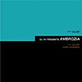 DJ19 PRESENTS AMBROZIA/VELVET & VELVET MODE COLLECTION