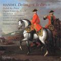 Handel : Dettingen Te Deum HWV.283, Organ Concerto No.14 HWV.296a, Zadok the Priest HWV.258 (7/2007) / Stephen Layton(cond), AAM, Trinity College Choir Cambridge, etc