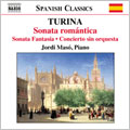Turina:Piano Music Vol.2:Romantic Sonata On A Spanish Theme Op.3/Fantasy Sonata Op.59/etc:Jordi Maso