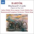 Bartok: Bluebeard's Castle (5/17-18/2007) / Marin Alsop(cond), , Bournemouth SO, Gustav Belacek(Bs), etc