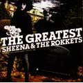 THE GREATEST SHEENA & THE ROKKETS [CCCD]