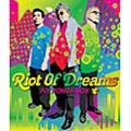 RIOT OF DREAMS
