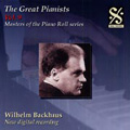 The Great Pianists Vol.9 - Wilhelm Backhaus: Masters of the Piano Roll Series