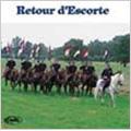 Retour D'escorte / Eric Conrad, Fanfare Principale De L'Arme Blindee Cavalerie