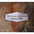 THE STORY of BALLAD II