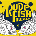 RUDE FISH MUSIC 3