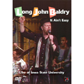 It Ain't Easy : Live At Iowa State University