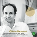 The Enlightenment in the New World - 18th Century American Harpsichord Music / Olivier Baumont
