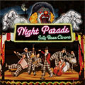 NIGHT PARADE [CD+DVD]<初回生産限定盤>