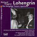 WAGNER:LOHENGRIN:PRELUDE/ACT 1-SCENE 2, 3/ACT 2-SCNE 1,2,3 (2/22/1953):ERICH KLEIBER(cond)/DANISH ROYAL OPERA/ERIK SJOBERG(T)/DOROTHY LARSEN(S)/ETC