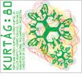 Gyorgy Kurtag 80 Festival, Budapest -...Concertante... Op.42, Zwiegesprach, Hipartita Op.43, etc (2/15-19/2006)