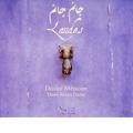 Laudes / Denis Raisin Dadre, Doulce Memoire
