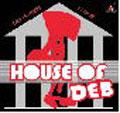 HOUSE OF DEB