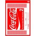 The Coca-Cola TVCF Chronicles 2
