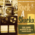 DRUM & BASS RECORDS PRESENTS Rock A Shacka VOL.9 COOL DOWN SELECTION BY ANDY D(DOWNBEAT RECORDS)
