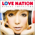 LOVE NATION~winter collection~