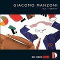 Manzoni: Self-Portrait / Daniel Pacitti(cond), Emilio Pomarco(cond), Mordavia National Philharmonic Orchestra & Chorus, Lilia Shalomei(S), Echo Ensemble