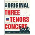 The Original Three Tenors Concert -Deluxe Special Edition / Jose Carreras, Placido Domingo, Luciano Pavarotti, etc