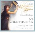 Kalman: Die Zirkusprinzessin / Franz Marszalek, Koln Radio Symphony Orchestra, Franz Fehringer, etc