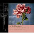 そは五月 -ヴェネツィアの世俗音楽, ルネサンスからバロックへ: P.スコート, トロンボチーノ, パタヴィーノ, 他 / アンサンブル・デル・リッチオ, オッタヴィーオ・ダントーネ(cemb), 他