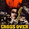 CROSS OVER REMIX