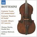 The Bottesini Collection Vol.3: Fantasia on Donizetti's Lucia di Lammermoor, Elegy No.2 in E minor 'Romanza drammatica' ,etc / Thomas Martin(cb), Anthony Halstead(p), Jacquelyn Fugelle(S)