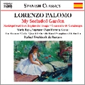 L.Palomo: My Secluded Garden, Madrigal and 5 Sephardic Songs, Concierto de Cienfuegos / Rafael Fruhbeck de Burgos, Romero Guitar Quartet, Pepe Romero, etc