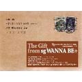 6集 The Gift from sg WANNA BE+日本公式アルバム