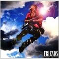 FRIENDS [CD+DVD]<初回限定盤>