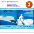 Pacific/エーゲ海