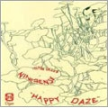 Happy Daze / Oh! For The Edge