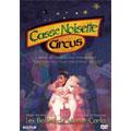 Casse Noisette Circus / Les Ballets de Monte-Carlo