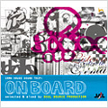 ON BOARD 1 selected & mixed by SOUL SOURCE PRODUCTION