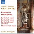 Graupner: Partitas for Harpsichord GWV.113, GWV.121, GWV.149 (12/3-5/2007) / Naoko Akutagawa(cemb)