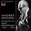 Andres Segovia Complete Bach Recordings 1927-1955