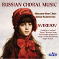 "Sviridov: Russian Acapella Choral Music; Three Choruses from ""Tsar Feodor Ioannovich"", Puchkin's Garland, Night Clauds / Elena Rastvorova(cond), Moscow New Choir"